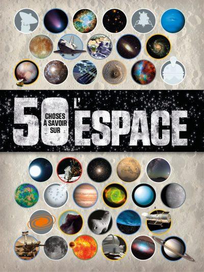 50 choses à savoir sur l'espace