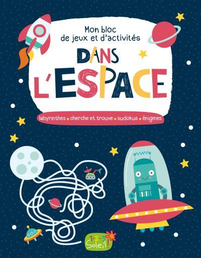 Mon bloc de jeux et d'activités dans l'espace