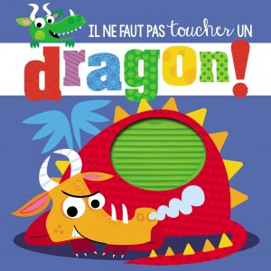 il-ne-faut-pas-toucher-dragon-9782359903089