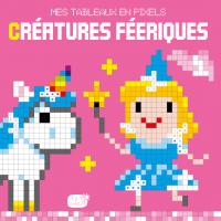 Mes tableaux en pixels - Créatures féériques