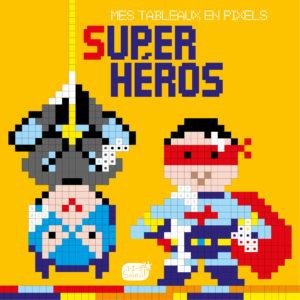 9782359904420_Pixel-super heros 2