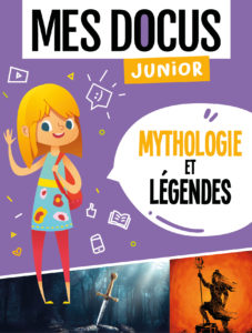mes docus junior - mythologie et légendes