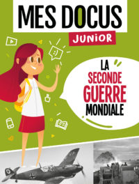 mes docus junior - seconde guerre mondiale