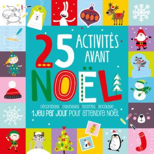 25 activités avant noel