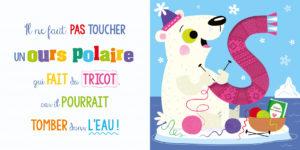 Il ne faut pas toucher un ours polaire