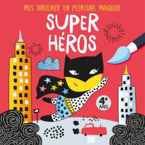 9782359904635_TableauxMagiques_Super Heros_COUV