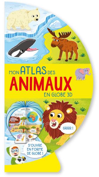 Mon atlas des animaux en globe 3D