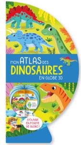 Mon atlas des dinosaures en globe 3D