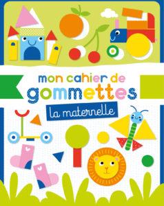 Mon cahier de gommettes - Maternelle