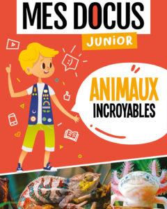 Docus junior-Anx-incroyables
