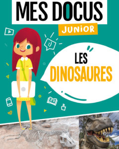 Mes docus junior - les dinosaures