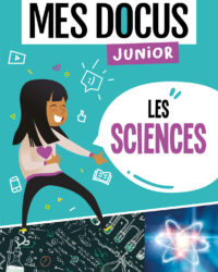 Mes docus junior - les sciences