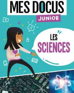 Mes docus junior - les sciences