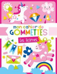 Mon cahier de gommettes - Les licornes