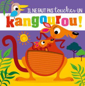 Il ne faut pas toucher un kangourou