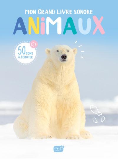 Mon grand livre sonore animaux