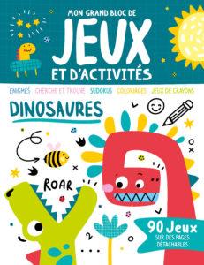 Mon premier bloc d'activités et jeux - Dinosaures
