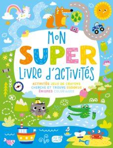 Mon super livre d'activités