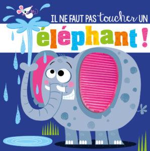 Il ne faut pas toucher un éléphant