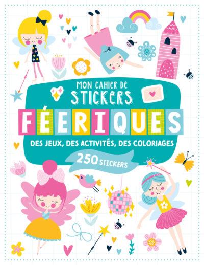 Mon cahier de stickers - Féeriques