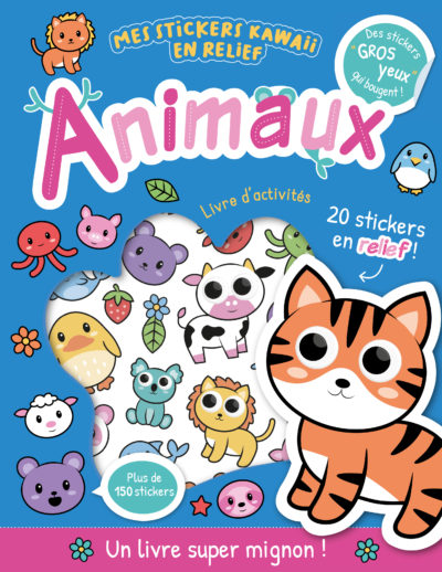 Mes stickers kawaii en relief - Animaux