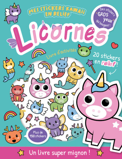 Mes stickers kawaii en relief - Licornes
