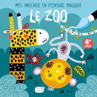 Mes tableaux en peinture magique - Le zoo