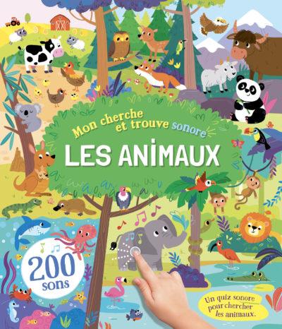 Mes livres sonores - Cherche et trouve animaux