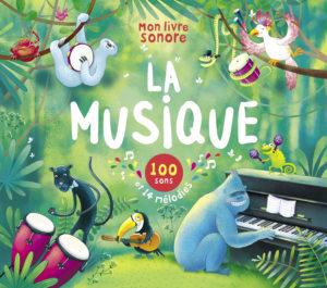 Mes livres sonores - La musique