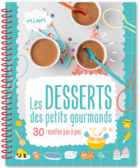 Les desserts des petits gourmands