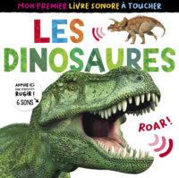 Mon premier livre à toucher sonore Dinosaures